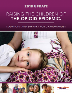 Raising the Children of the Opioid Epidemic: Solutions and